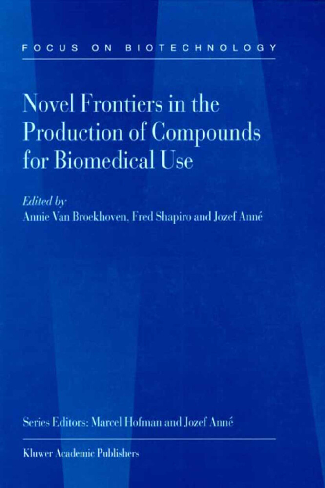 Novel Frontiers in the Production of Compounds for Biomedical Use als Buch