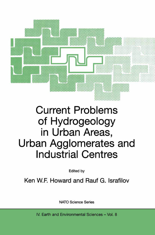 Current Problems of Hydrogeology in Urban Areas, Urban Agglomerates and Industrial Centres als Buch