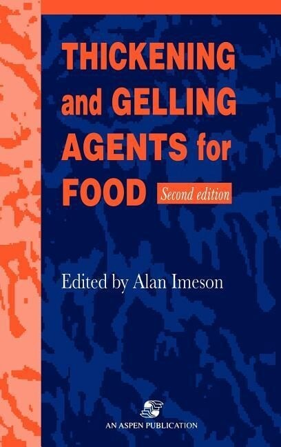Thickening and Gelling Agents for Food als Buch