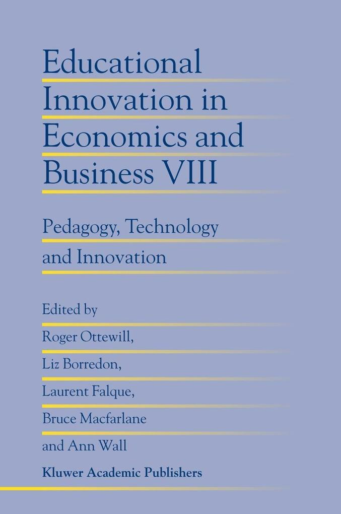 Educational Innovation in Economics and Business: Pedagogy, Technology and Innovation als Buch