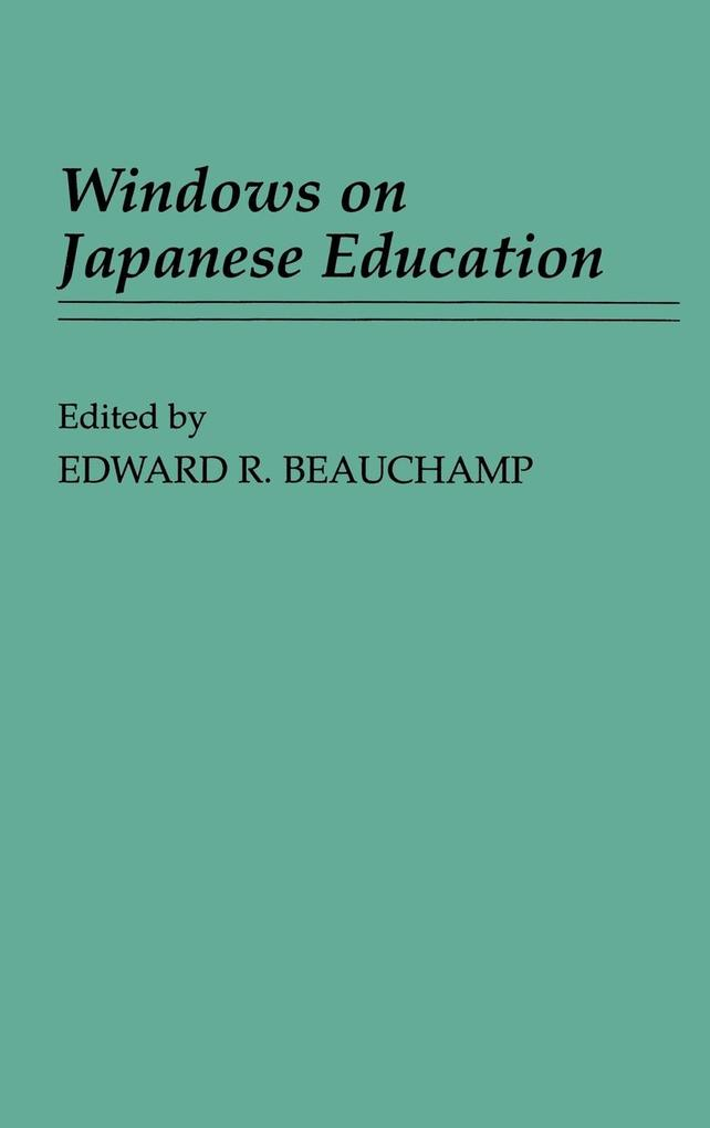 Windows on Japanese Education als Buch