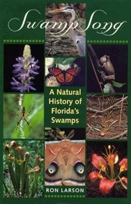 Swamp Song: A Natural History of Florida's Swamps als Taschenbuch