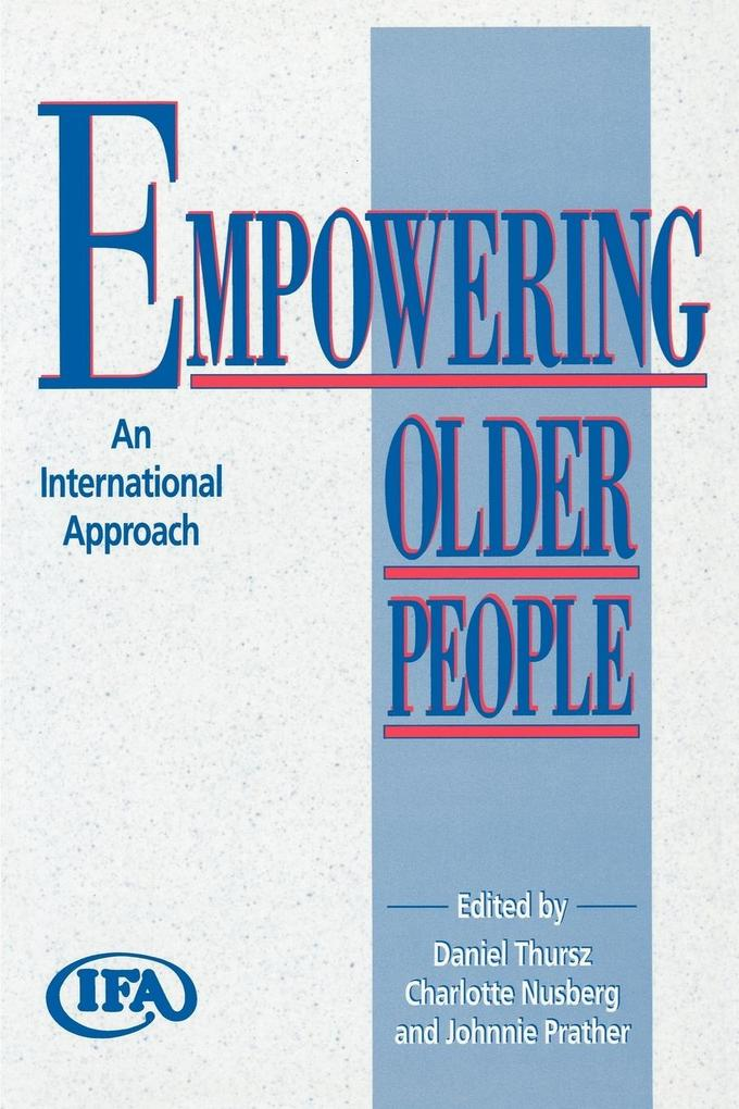 Empowering Older People: An International Approach als Taschenbuch