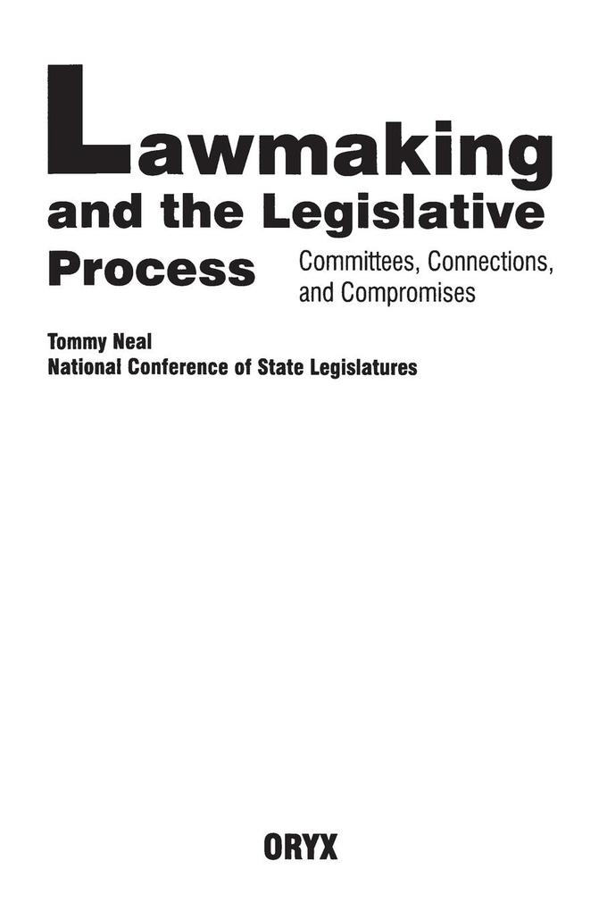 Lawmaking and the Legislative Process: Committees, Connections, and Compromises als Taschenbuch
