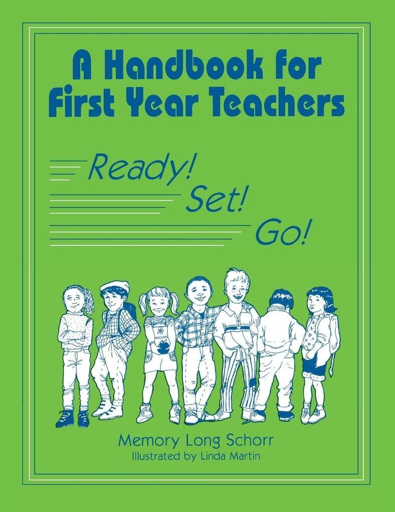 A Handbook for First Year Teachers: Ready, Set, Go! als Taschenbuch