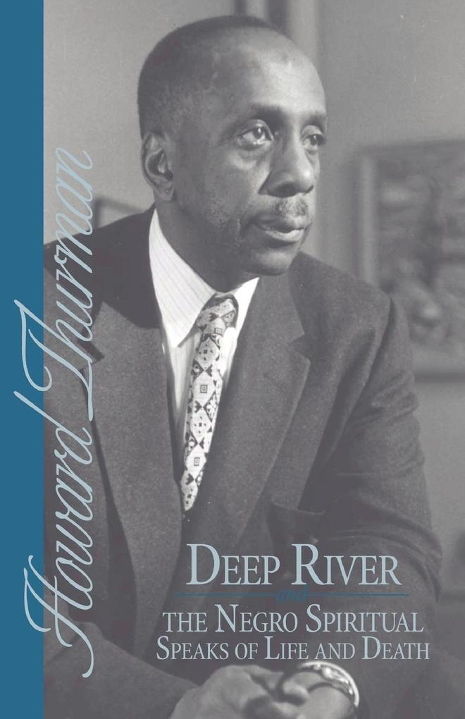 Deep River and the Negro Spiritual Speaks of Life and Death als Taschenbuch