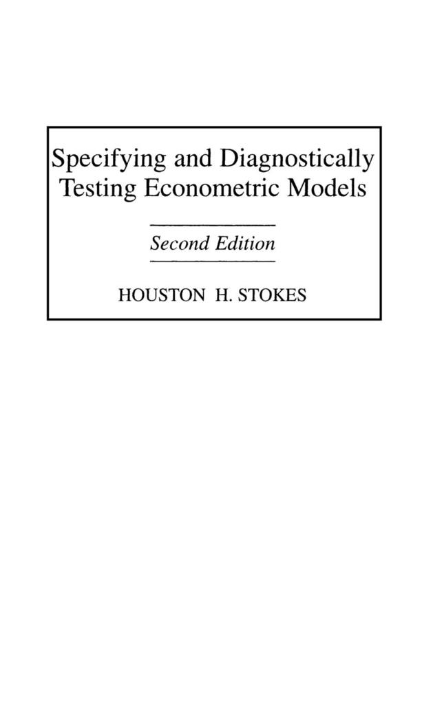 Specifying and Diagnostically Testing Econometric Models, 2nd Edition als Buch