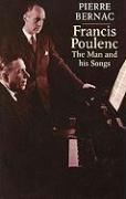 Francis Poulenc: The Man and His Songs als Taschenbuch