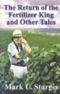 The Return of the Fertilizer King and Other Tales als Buch