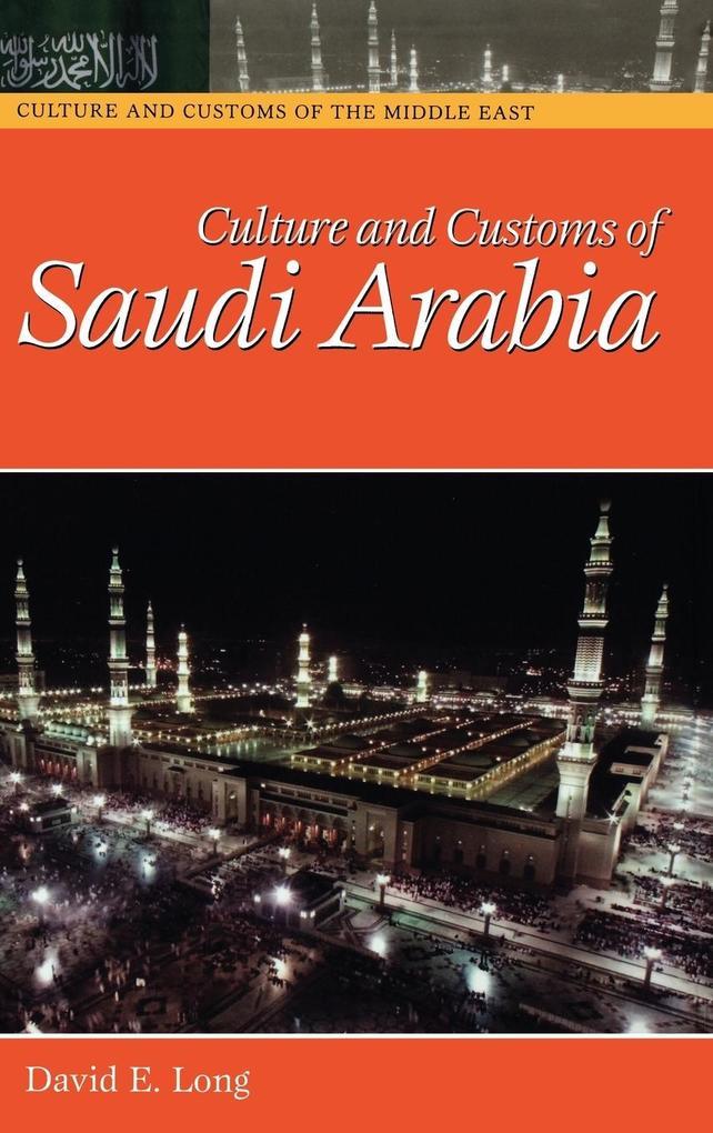 Culture and Customs of Saudi Arabia als Buch