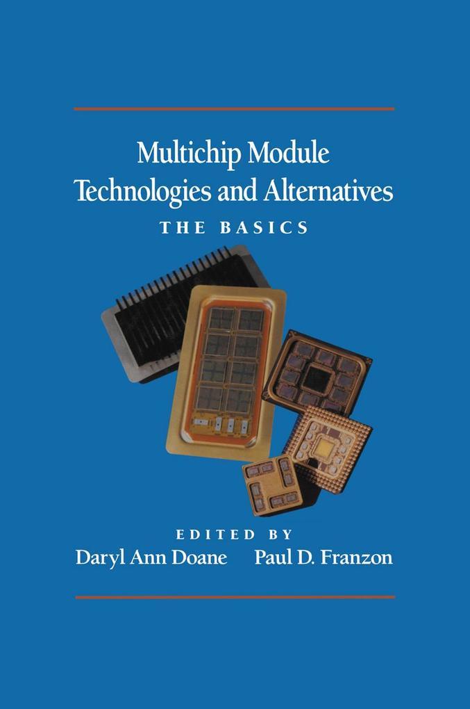 Multichip Module Technologies and Alternatives: The Basics als Taschenbuch