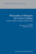 Philosophy of Religion for a New Century: Essays in Honor of Eugene Thomas Long