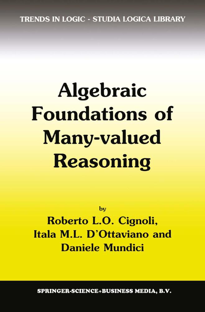 Algebraic Foundations of Many-Valued Reasoning als Buch