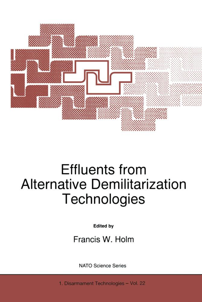 Effluents from Alternative Demilitarization Technologies als Buch