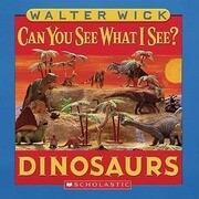 Can You See What I See?: Dinosaurs: Picture Puzzles to Search and Solve