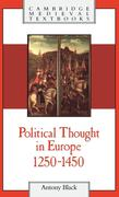 Political Thought in Europe, 1250 1450