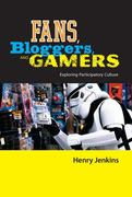 Fans, Bloggers, and Gamers