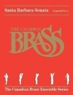 Santa Barbara Sonata: The Canadian Brass als Buch