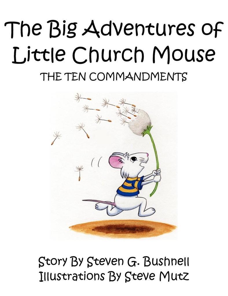 The Big Adventures of Little Church Mouse: The Ten Commandments als Taschenbuch