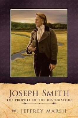 Joseph Smith-Prophet of the Restoration als Taschenbuch