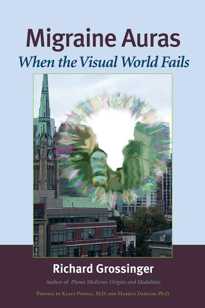 Migraine Auras: When the Visual World Fails als Taschenbuch