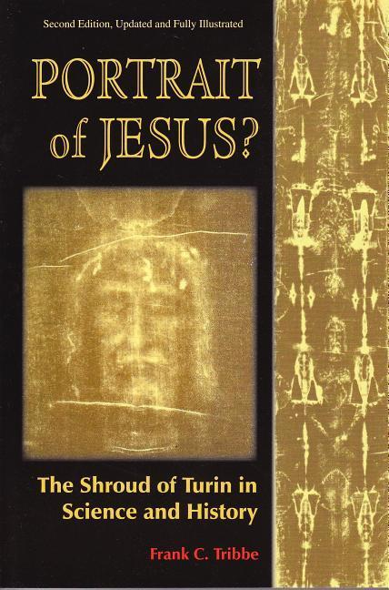 Portrait of Jesus?: The Illustrated Story of the Shroud of Turin als Taschenbuch