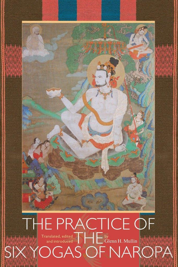 The Practice Of The Six Yogas Of Naropa als Taschenbuch