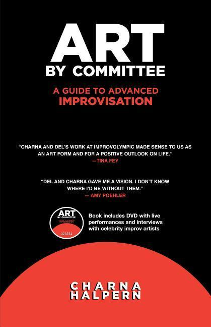 Art by Committee: A Guide to Advanced Improvisation [With DVD] als Taschenbuch