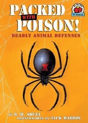 Packed with Poison!: Deadly Animal Defenses als Buch