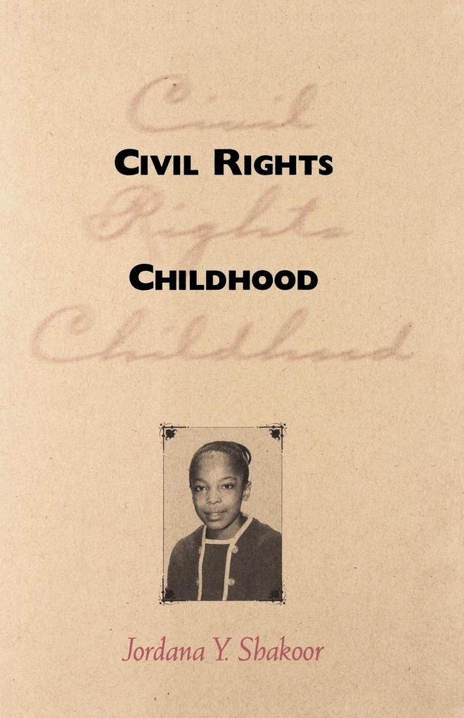 Civil Rights Childhood als Taschenbuch