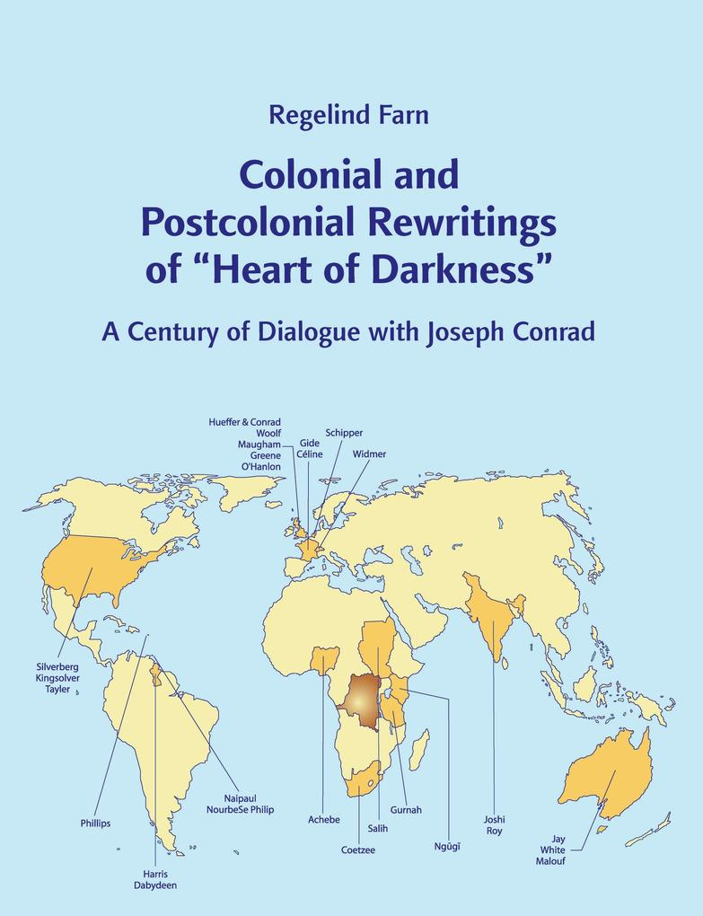 "Colonial and Postcolonial Rewritings of ""Heart of Darkness"" als Buch"