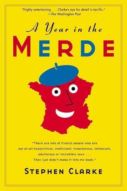 A Year in the Merde als Taschenbuch