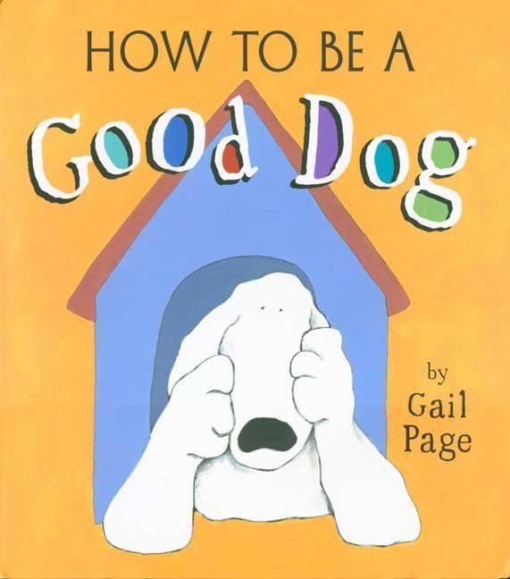 How to Be a Good Dog als Buch