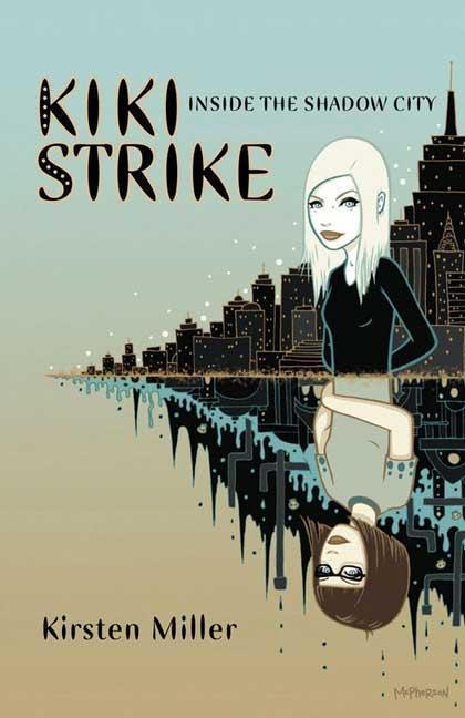 Inside the Shadow City: Kiki Strike als Buch