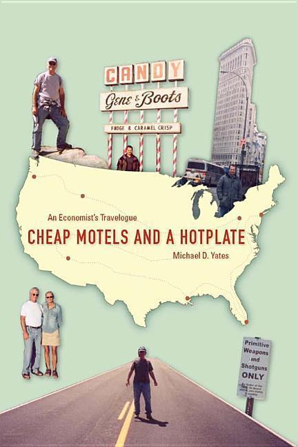 Cheap Motels and a Hot Plate: An Economistas Travelogue als Buch