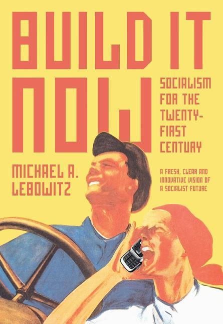 Build It Now: Socialism for the Twenty-First Century als Buch