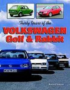 Thirty Years of the Volkswagen Golf & Rabbit als Taschenbuch