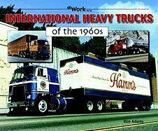 International Heavy Trucks of the 1960s als Taschenbuch