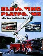 Elevating Platforms: A Fire Apparatus Photo Gallery als Taschenbuch