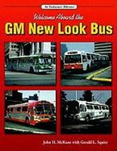Welcome Aboard the GM New Look Bus als Taschenbuch