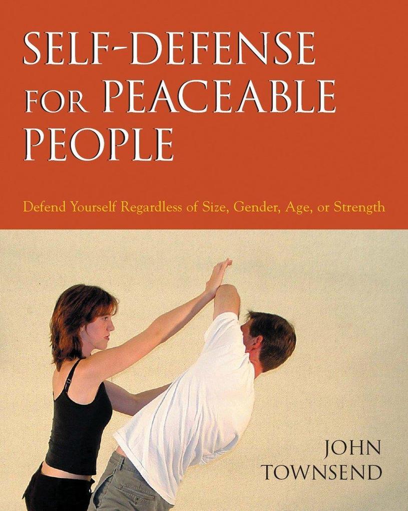 Self-Defense..Peaceable People als Taschenbuch