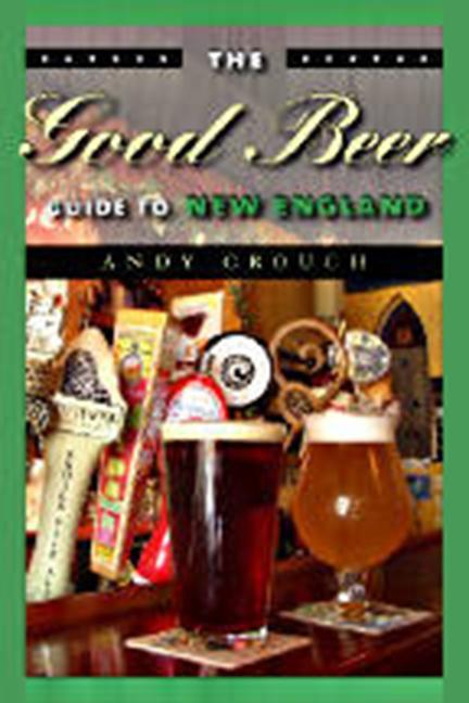 The Good Beer Guide to New England als Taschenbuch