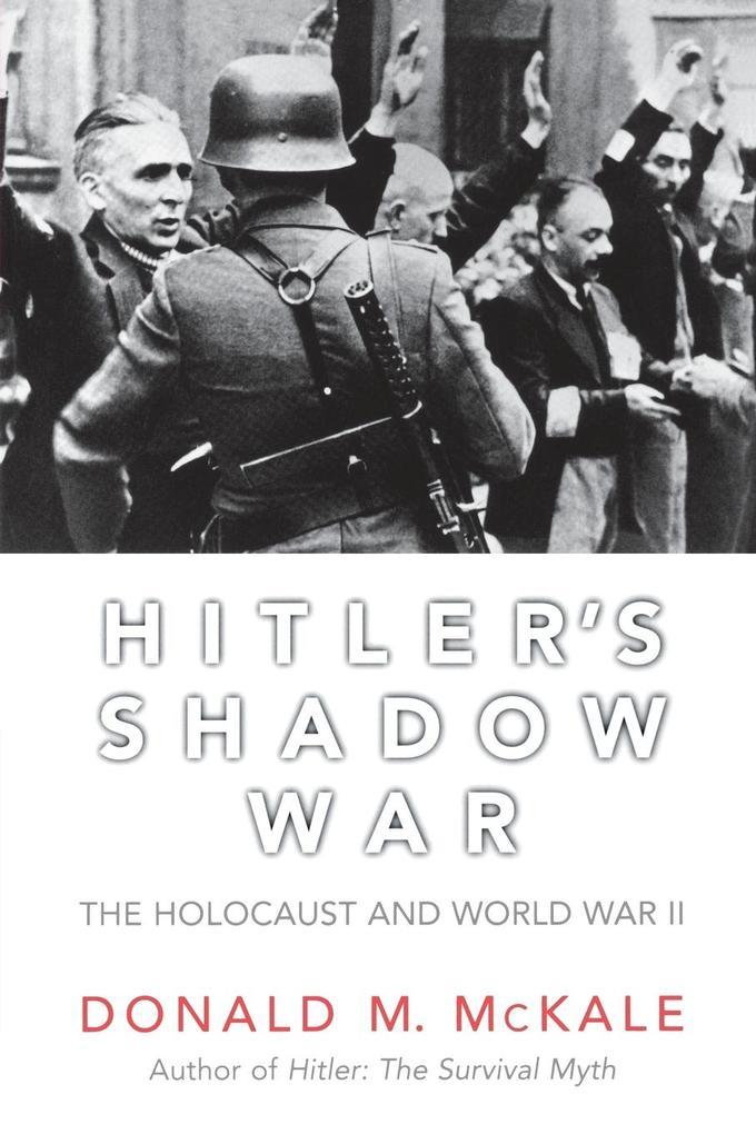 Hitler's Shadow War: The Holocaust and World War II als Taschenbuch