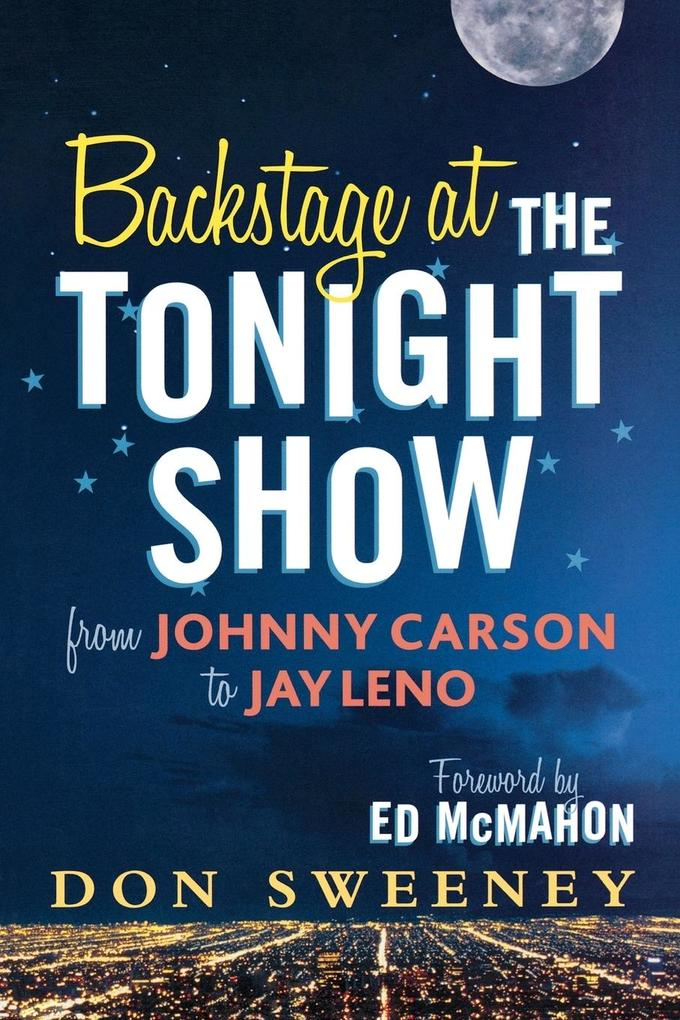 Backstage at the Tonight Show als Taschenbuch