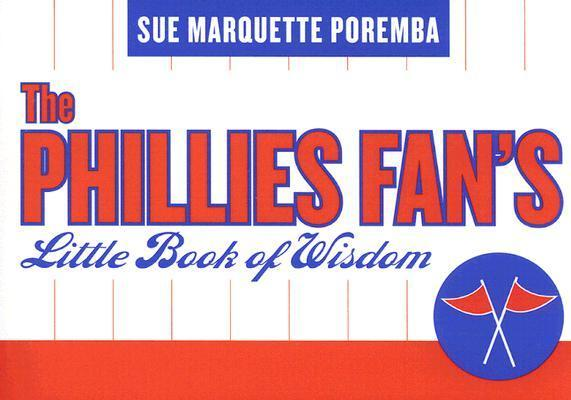 The Phillies Fan's Little Book of Wisdom als Taschenbuch