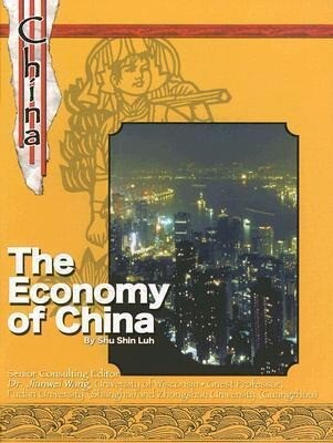 The Economy of China: The History of Culture of China als Buch