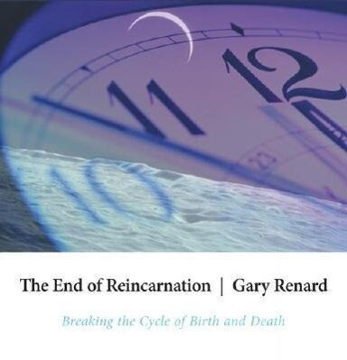 The End of Reincarnation: Breaking the Cycle of Birth and Death als Hörbuch