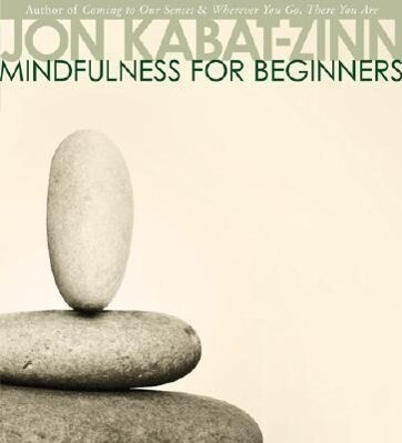 Mindfulness for Beginners als Hörbuch