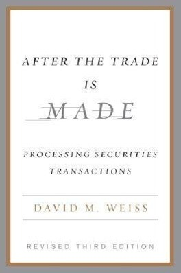 After the Trade Is Made: Processing Securities Transactions als Buch