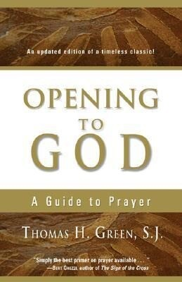 Opening to God: A Guide to Prayer als Taschenbuch